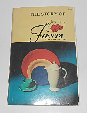 Huxford Fiesta Pottery Collector's Encyclopedia First