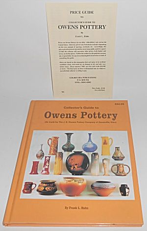 Collector's Guide To Owens Pottery W/price Guide