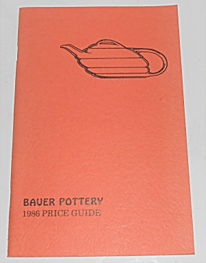 1986 Bauer Pottery Book 2nd Printing Price Guide