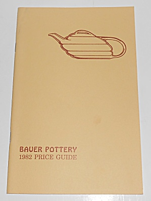 1982 Bauer Pottery Book 1st Printing Price Guide