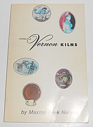 Maxine Nelson Vernon Kilns Pottery 1978 First Edition B