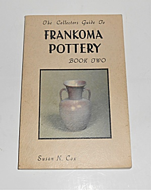 Frankoma Pottery 1982 Book Two First Edition