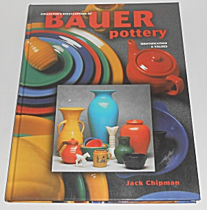 Collector's Encyclopedia Of Bauer Pottery 1998 St Edit