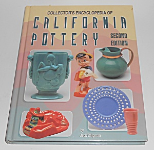 Collector's Encyclopedia Of California Pottery 2nd Edit
