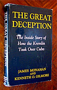 The Great Deception: The Inside Story Of How The Kremli