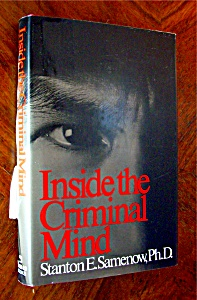 Inside The Criminal Mind By Stanton E. Samenow, Ph.d