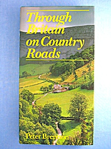 THROUGH BRITAIN ON COUNTRY ROADS (Hardcover) (Image1)