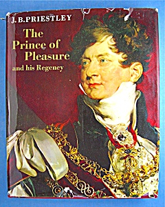 The Prince of Pleasure and His Regency (Hardcover) (Image1)