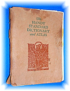 1932 Handy Standard Dictionary And Atlas