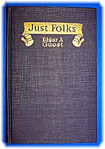 Just Folks By Edgar A Guest Hardcover Poetry Book