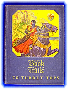 Book Trails To Turret Tops Hardcover First Edition 1928