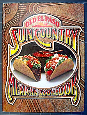 Old El Paso Sun Country Mexican Cookbook [Hardcover] (Image1)