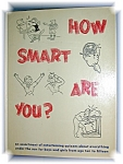 Click here to enlarge image and see more about item 0103200601: HOW SMART ARE YOU?  BOOK