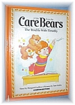 1983 Care Bears Book The Trouble With Timothy