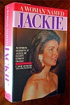 A Woman Named Jackie. An Intimate Biography