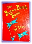 Click here to enlarge image and see more about item 0513200617: THE BUTTER BATTLE BOOK by DR. SEUSS .........