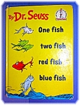 Click here to enlarge image and see more about item 0513200632: ONE FISH TWO FISH RED FISH BLUE FISH by Seuss ...