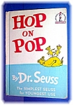 Click here to enlarge image and see more about item 0513200635: HOP ON POP, by DR. SEUSS, hardcover.......