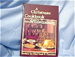 Click here to enlarge image and see more about item 060603010: 1980 Christmas From Williamsberg Cook Book