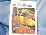 1971 The Worlds 100 Best Recipes