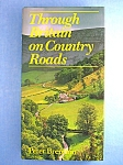 Click here to enlarge image and see more about item 0624200801: THROUGH BRITAIN ON COUNTRY ROADS (Hardcover)