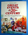 Reader's Digest Great Events of the 20th Century :