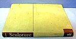 Click here to enlarge image and see more about item 0624200806: Sculpture Principles & Practice (Hardcover)