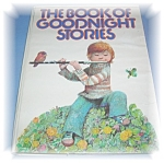 Click here to enlarge image and see more about item 1020200503: THE BOOK OF GOODNIGHT STORIES ..........