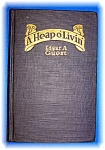 A HEAP O' LIVIN' BY EDGAR A GUEST HARDCOVER POETRY BOOK