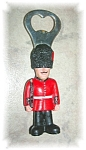 Click here to enlarge image and see more about item 1029200501: ENGLISH GUARDSMAN BOTTLE OPENER......