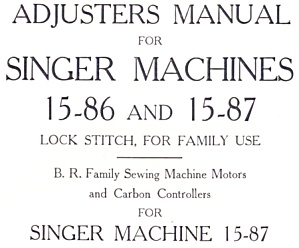 DOWNLOAD / PDF Singer model 15 sewing machine adjusters manual and parts lists (smm693apf) (Image1)