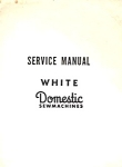 Click here to enlarge image and see more about item smm1487: White and Domestic service and basic repair manual