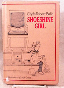 Shoeshine Girl - Clyde Bulla - Hc - 1980