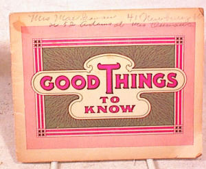 GOOD THINGS~1890's  HELPFUL HINTS BOOKLET (Image1)