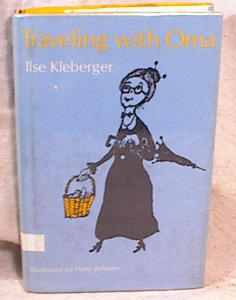 Traveling With Oma - Kleberger - Hc/dj/1st Ed/196