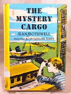 THE MYSTERY CARGO~BOTHWELL~HC~1967~ (Image1)