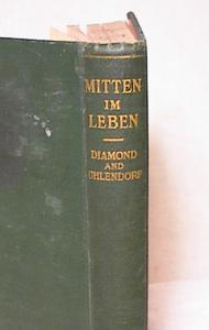 MITTEN IM LEBEN~GERMAN LITERATURE ~1928 (Image1)