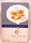 Click here to enlarge image and see more about item 1586: 1956 GENERAL FOODS MEAL PLANNER