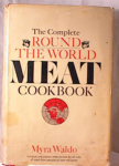 Click here to enlarge image and see more about item 1594: ROUND THE WORLD MEAT COOKBOOK~WALDO~HC~DJ