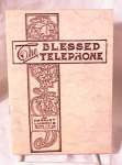 Click here to enlarge image and see more about item 2392: THE BLESSED TELEPHONE~HARRIET SMITH~c1913