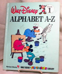 Click here to enlarge image and see more about item 3101: DISNEY'S ALPHABET A-Z BOOK~HC~VOL 1~1983
