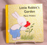 Click here to enlarge image and see more about item 3111: LITTLE RABBIT'S GARDEN~WABBES~1st