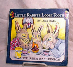 Click here to enlarge image and see more about item 3162: RABBIT'S LOOSE TOOTH~BATE~DEGROAT~PB 1975