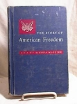 Click here to enlarge image and see more about item 3333: STORY OF AMERICAN FREEDOM ~ 1955 ~ MCGUIRE