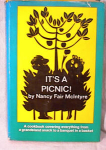 Click here to enlarge image and see more about item 345: IT'S A PICNIC  by N. MCINTYRE, 1st ED