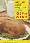 Sippin' and suppin With Roma Wine