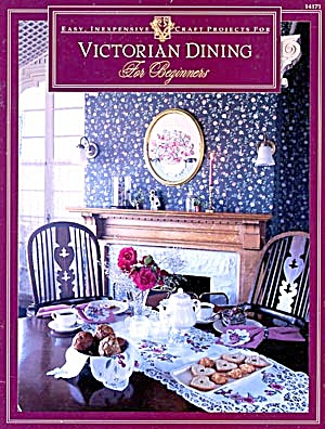 Victorian Dining For Beginners