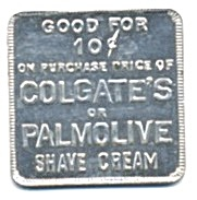 Vintage Colgate Or Palmolive Advertising Metal Token