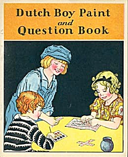 Vintage Dutch Boy Paint & Question Book Rare
