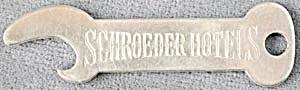 Vintage Schroeder Hotels Metal Bottle Opener